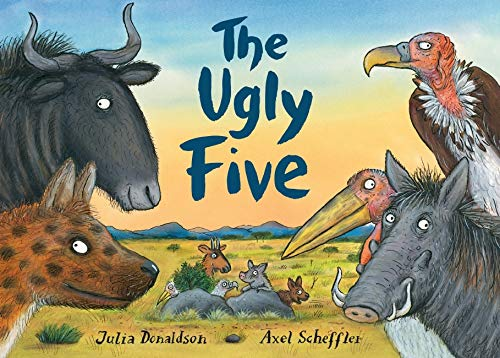 The Ugly Five: 1: Amazon.co.uk: Julia Donaldson, Axel Scheffler: Books