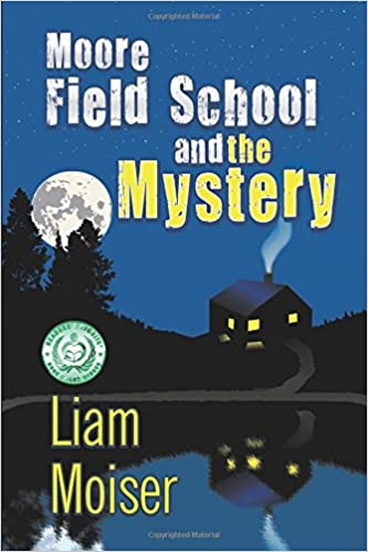 Book Moore Field School and the Mystery