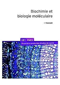 Biochimie et biologie moléculaire par Christian Moussard