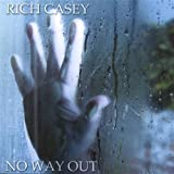 No Way Out by Rich Casey (2014-08-02)