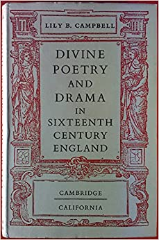 Divine Poetry and Drama in Sixteenth-Century England