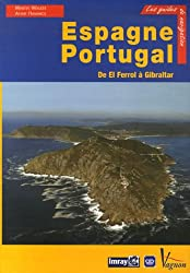 Espagne et Portugal : De El Ferrol à Gibraltar