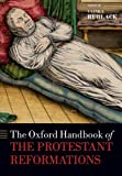 The Oxford Handbook of the Protestant