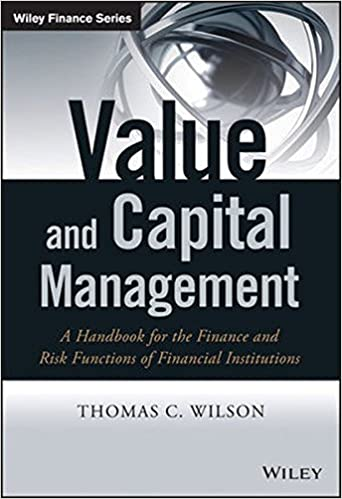 Value and capital management a handbook for the finance and risk value and capital management a handbook for the finance and risk functions of financial institutions the wiley finance series 1st edition fandeluxe Choice Image