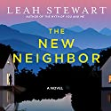 The New Neighbor Audiobook by Leah Stewart Narrated by Dianna Dorman