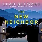 The New Neighbor | Leah Stewart