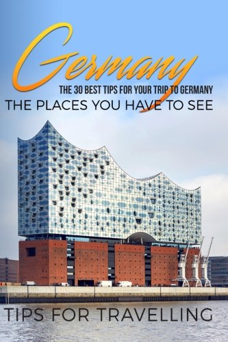 Best buy Germany: Germany Travel Guide: The 30