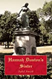 Hannah Duston's Sister