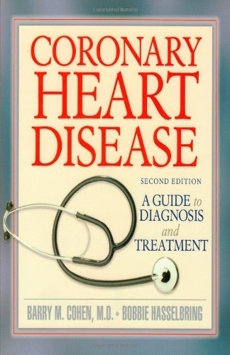 Coronary Heart Disease: A Guide to Diagnosis and Treatment (Addicus Nonfiction Books)