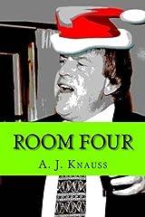Room Four by A J Knauss (2012-06-22) Paperback
