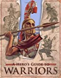 A Hero's Guide to Warriors by Deborah Murrell (2010-09-01)