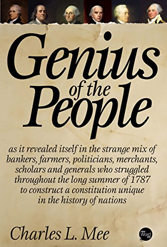 Genius of the People: The Making of the Constitution