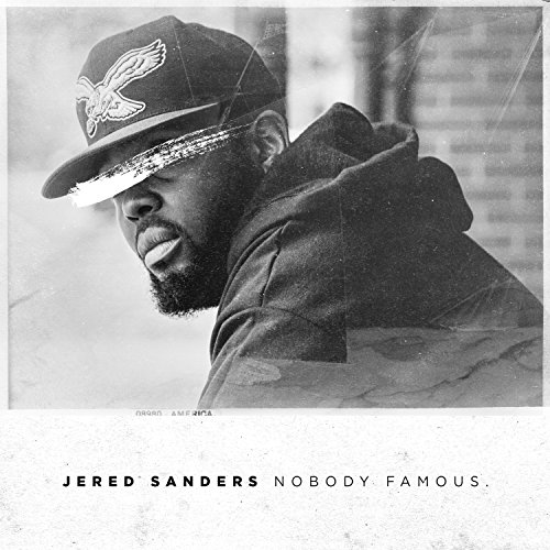 Nobody Famous.