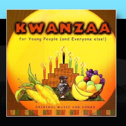 Kwanzaa for Young People (and Every one Else !)