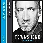 Pete Townshend: Who I Am | Pete Townshend