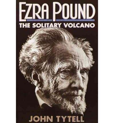 [(Ezra Pound )] [Author: John Tytell] [Dec-2001]