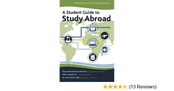 Amazon a student guide to study abroad ebook stacie berdan amazon a student guide to study abroad ebook stacie berdan allan e goodman sir cyril taylor kindle store fandeluxe Gallery