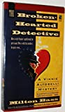 The Broken-Hearted Detective (A Vinnie Altobelli Mystery)