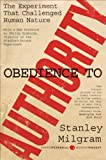 Obedience to Authority, Stanley Milgram and Milgram, 006176521X