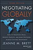 img - for Negotiating Globally: How to Negotiate Deals, Resolve Disputes, and Make Decisions Across Cultural Boundaries (Jossey-Bass Business & Management) book / textbook / text book
