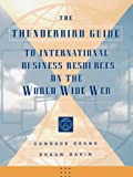 The Thunderbird Guide to International Business Information Resources on the World Wide Web