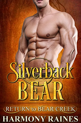 - Silverback Bear (Return to Bear Creek Book 10)
