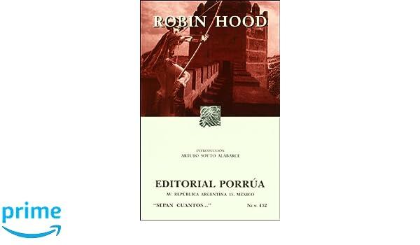 Robin Hood (Sepan Cuantos... Num. 432): Arturo Souto Alabarce, Monserrat Alfau: 9789700745305: Amazon.com: Books