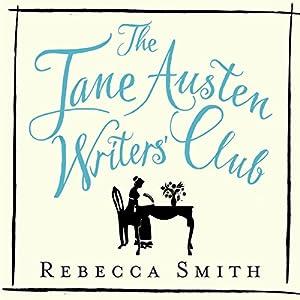 The Jane Austen Writers' Club Audiobook