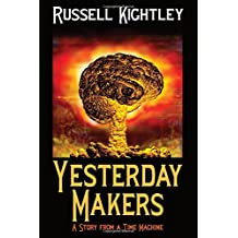 Yesterday Makers: Stories from a Time Machine