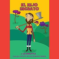 El Hijo Ingrato [The Ungrateful Son]