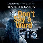 Don't Say a Word: Stranger Series, Book 3 | Jennifer Jaynes