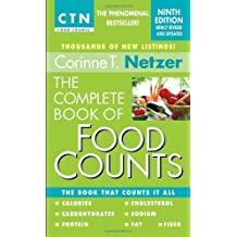 The Complete Book of Food Counts. 9th Edition: The Book That Counts It All by Netzer. Corinne T. Published by Dell (2011) Mass Market Paperback