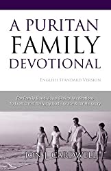 A Puritan Family Devotional: English Standard Version