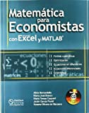 img - for Matematicas Para Economistas Con Microsoft Excel y MATLAB (Spanish Edition) book / textbook / text book