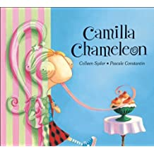 Camilla Chameleon by Colleen Sydor (2005-09-01)