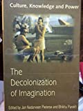 img - for The Decolonization of Imagination: Culture, Knowledge and Power book / textbook / text book