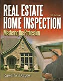 img - for Real Estate Home Inspection: Mastering the Profession by Russell Burgess (2003-04-23) book / textbook / text book