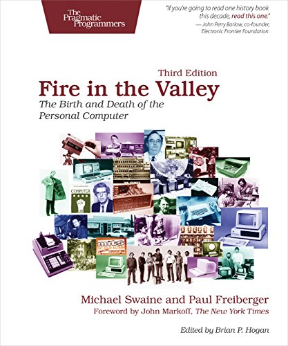 Fire in the Valley The Birth and Death of the Personal Computer [Freiberger, Paul - Swaine, Michael] (Tapa Blanda)