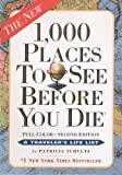 1,000 Places to See Before You Die, Patricia Schultz, 0606316426