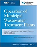 Operation of Municipal Wastewater Treatment Plants: Manual of Practice 11