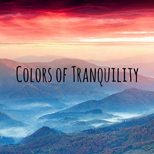 Colors of Tranquility ()