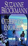 Otherwise Engaged (Sunrise Key Book 3)