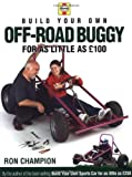 Build Your Own Off-road Buggy for As Little As 100 Pounds (British Dollars)