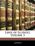Laws of Illinois, Illinois, 1144973546