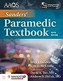 Sanders' Paramedic Textbook Includes Navigate 2