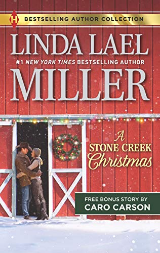 A Stone Creek Christmas & A Cowboy's Wish Upon a Star: An Anthology (Harlequin Bestselling Author Collection)