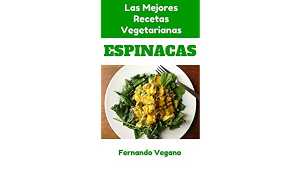 Amazon.com: Espinacas (Spanish Edition) eBook: Fernando Vegano: Kindle Store