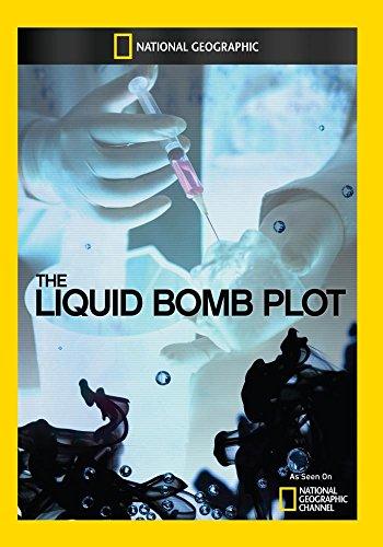 (The Liquid Bomb Plot)