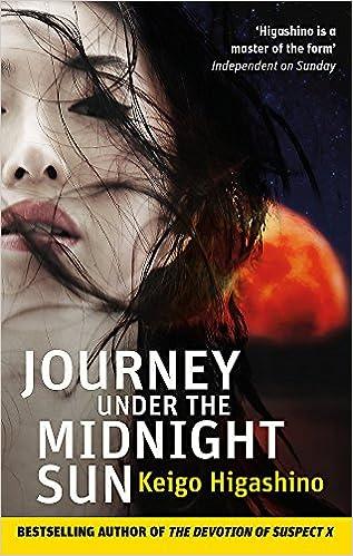 Journey Under The Midnight Sun Paperback Jan 01 2015 Higashino