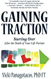 Gaining Traction: Starting Over After the Death of Your Life Partner